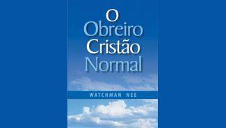 O obreiro cristão normal
